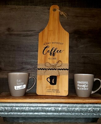 A day without coffee cutting board