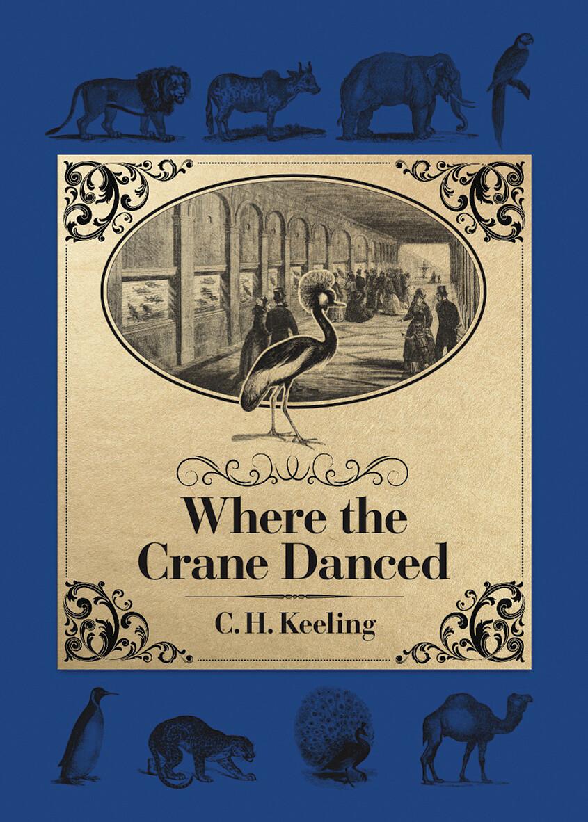 Where The Crane Danced