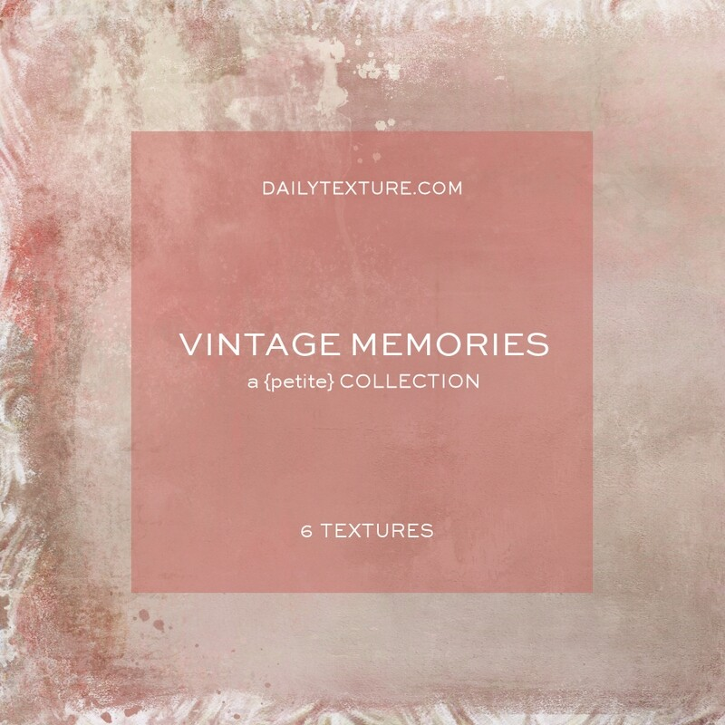 Vintage Memories A Petite Texture Collection