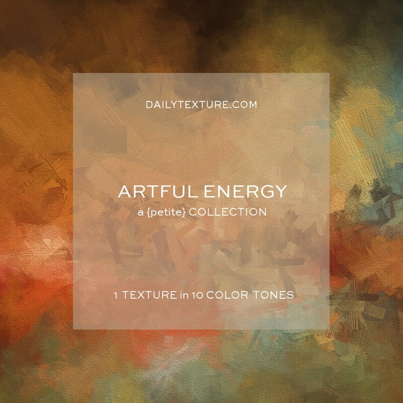 Artful Energy A Petite Texture Collection