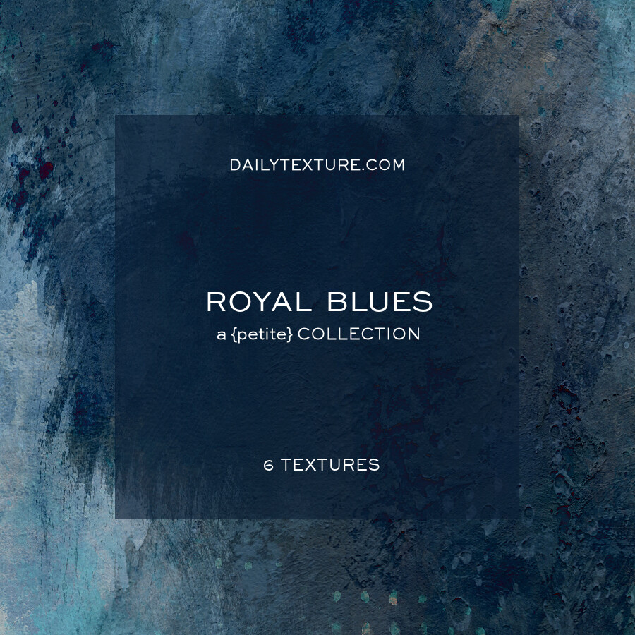 Royal Blues A Petite Texture Collection