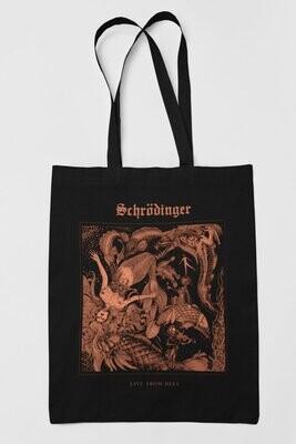 Schrödinger - Live From Hell Tote bag