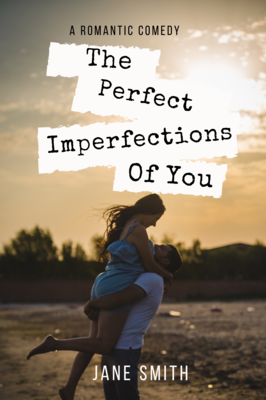 The Perfect Imperfections of you