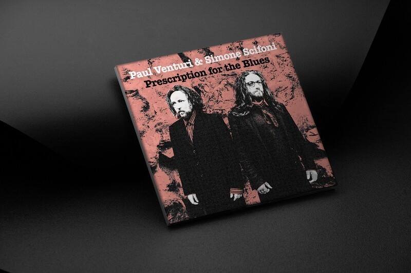 PAUL VENTURI & SIMONE SCIFONI - Prescription for the Blues (CD)