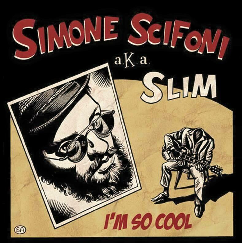 SIMONE SCIFONI aka SLIM - I'm So Cool (VINYL 7-inch)