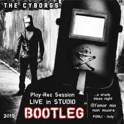 THE CYBORGS - Bootleg Live in Studio (DIGITAL)