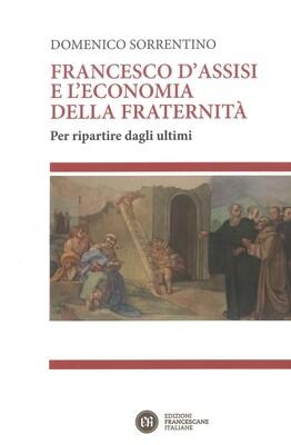 Francesco d'Assisi e l'economia della fraternità