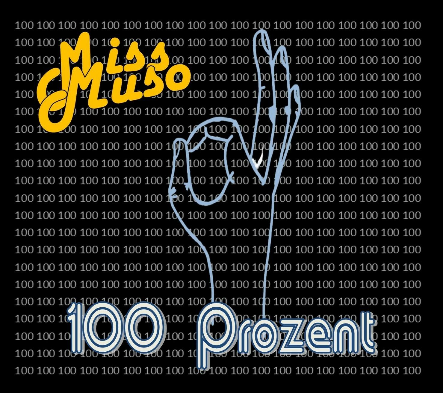 Miss Muso - 100 Prozent