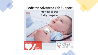 Experienced Providers 2 day Pediatric Advanced Life Support provider course  with BLS UPDATE