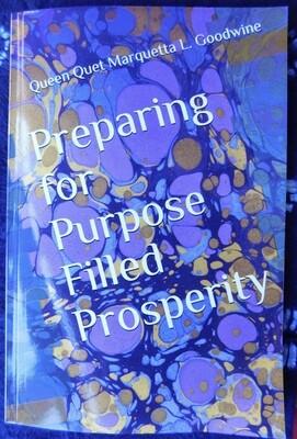 Preparing for Purpose Filled Prosperity