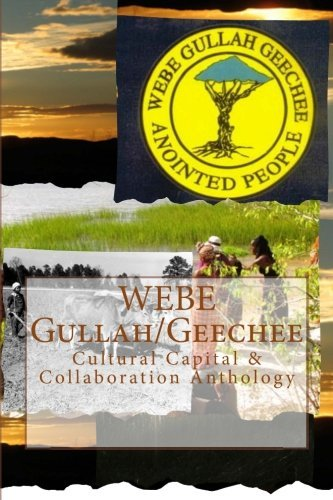 WEBE Gullah/Geechee: Cultural Capital & Collaboration Anthology