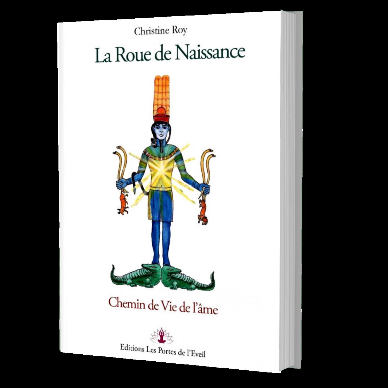 La Roue de Naissance : chemin de vie de l'âme