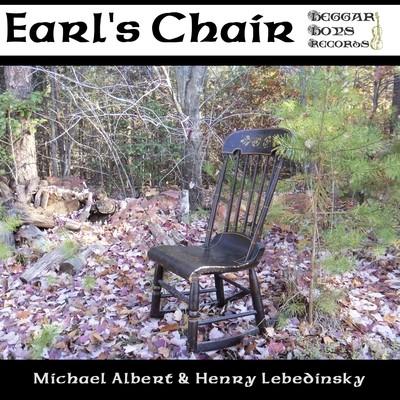 Earl's Chair - Michael Albert and Henry Lebedinsky