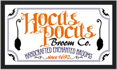 Hocus Pocus Broom Co Wood Framed Sign