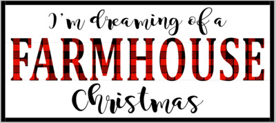 Dreaming of a Farmhouse Christmas with 3D Letters Framed