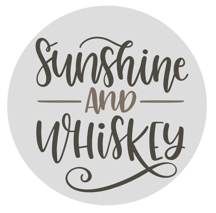 Sunshine & Whiskey Round