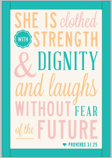 Proverbs 31:25