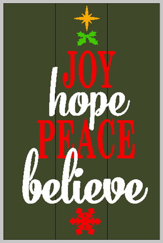 Joy Hope Peace Believe