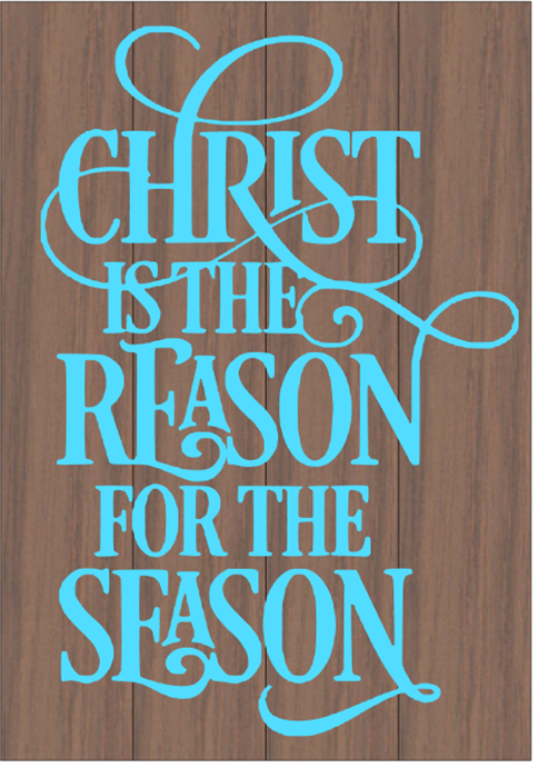 Christ is the Reason
