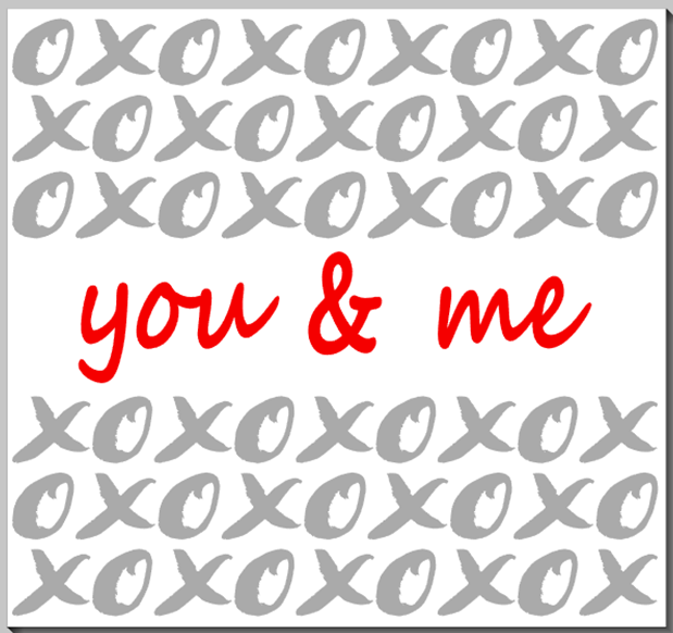 You & Me  XOXO