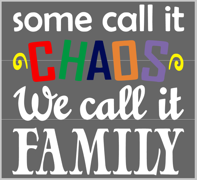 You call it Chaos