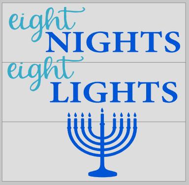 Eight Night Eight Lights