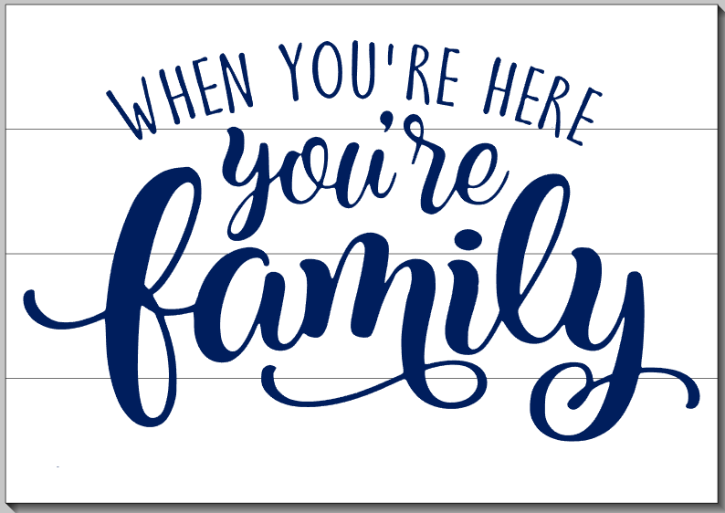 You're Family