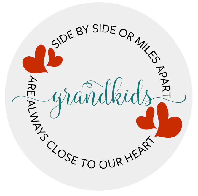 "Grandkids Close to Heart - 18"" Rounds"