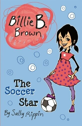 Billie B. Brown - The Soccer Star