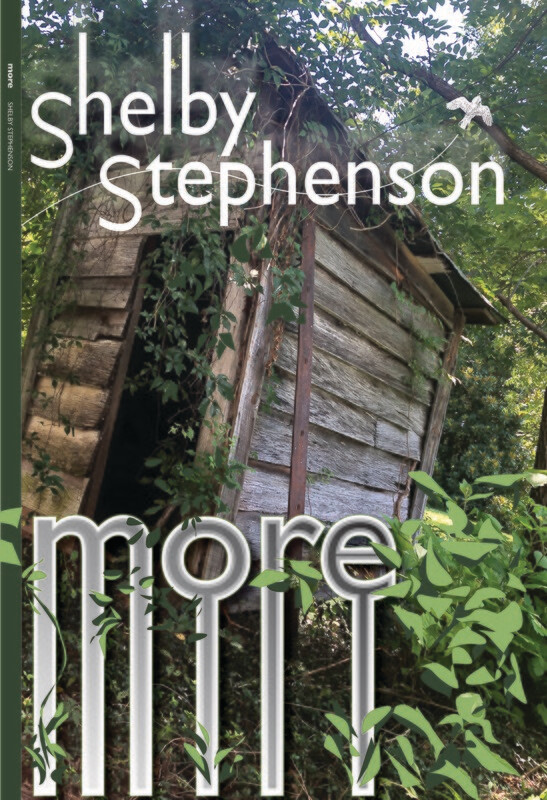 More by Shelby Stephenson