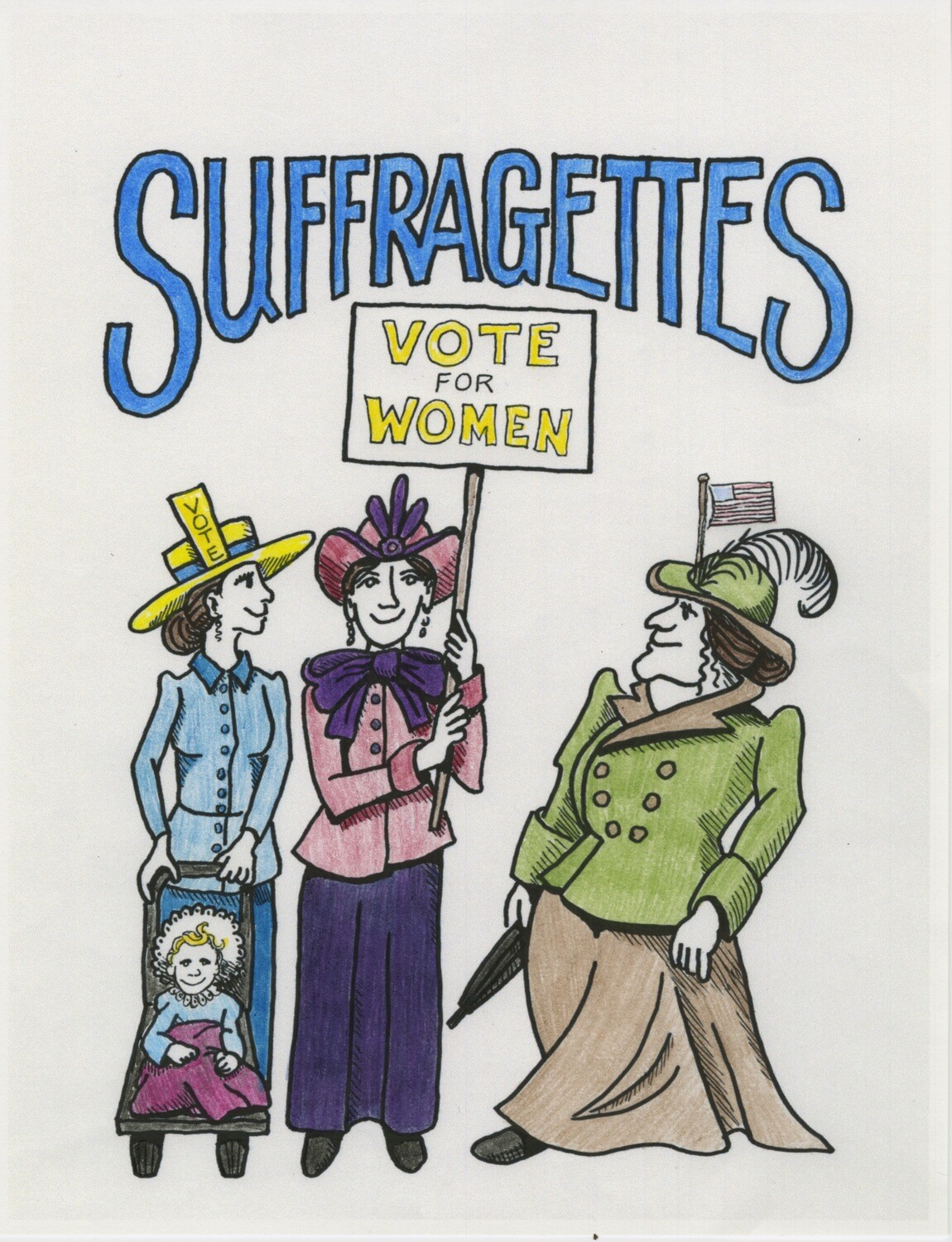 SUFFRAGETTES--A Read, Color, and Learn Book