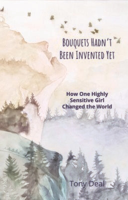 Bouquets Hadn't Been Invented Yet