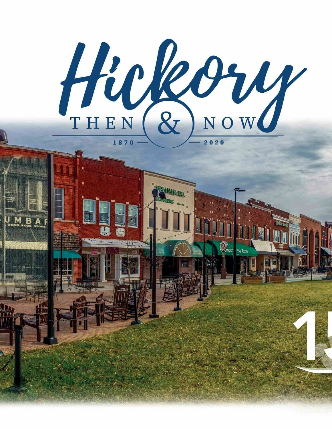 Hickory: Then & Now