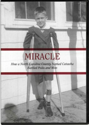 Miracle: How a NC County Named Catawba Battled Polio and Won