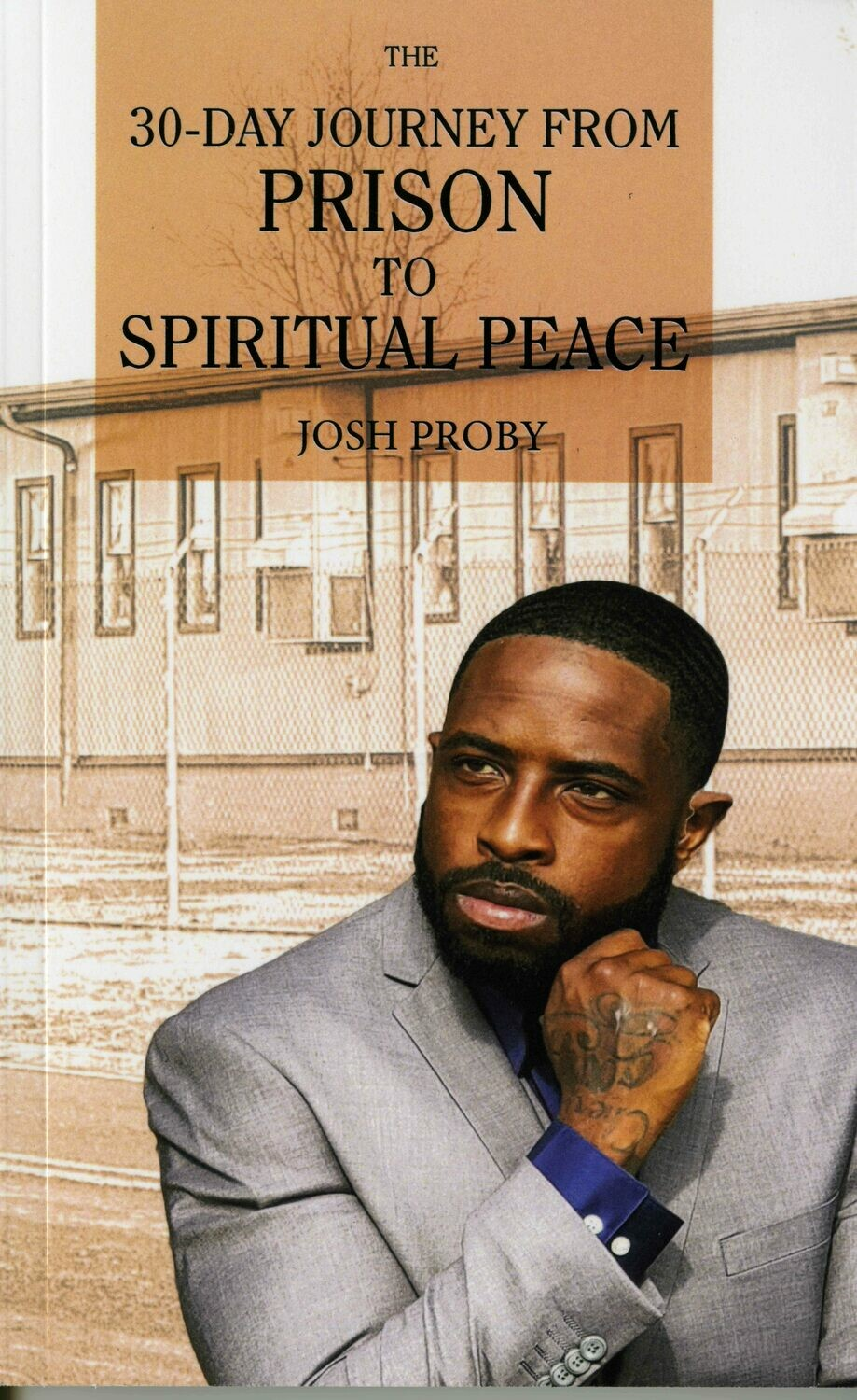 30 Days from Prison to Peace