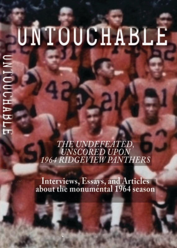 Untouchable: The Undefeated, Unscored Upon 1964 Ridgeview Panthers