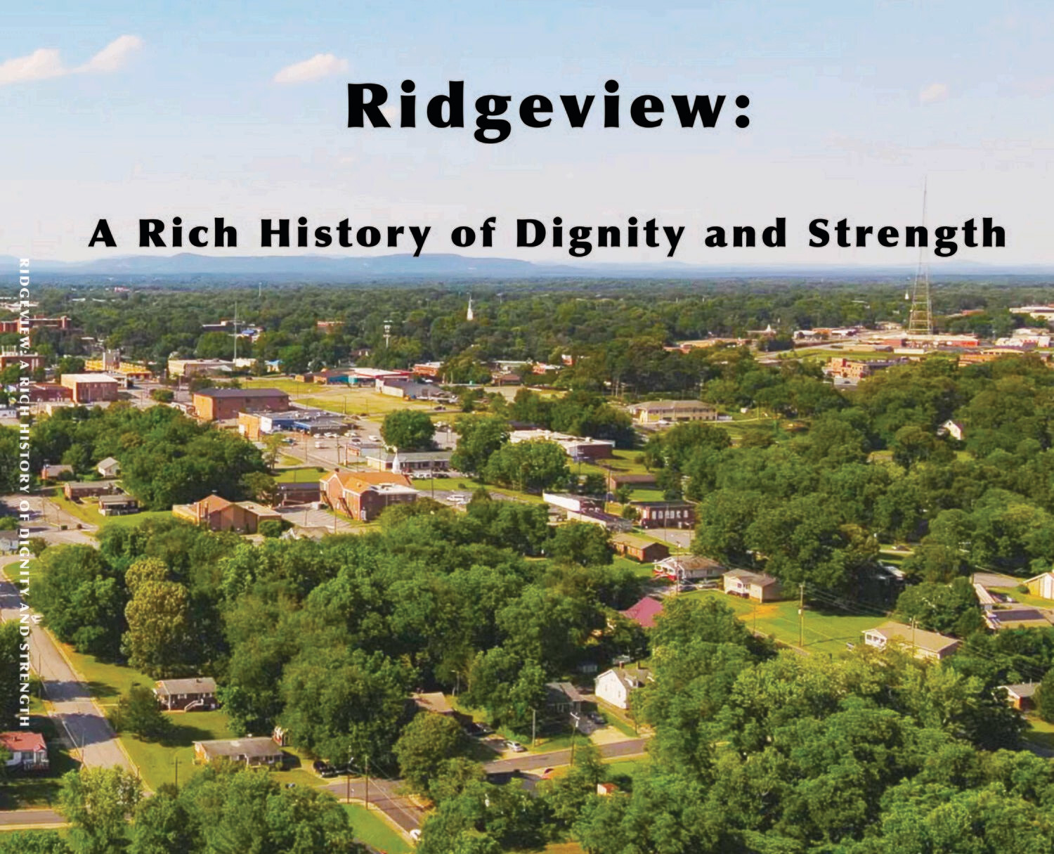 Ridgeview: A Rich History of Dignity and Strength