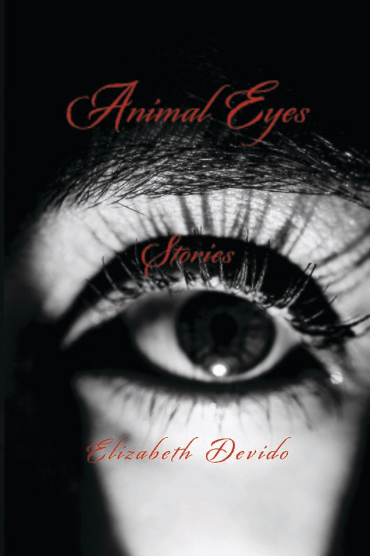 Animal Eyes and Other Stories