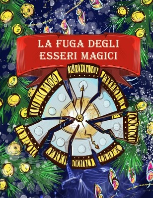 La fuga degli esseri magici  - Versione stampabile con Avvento
