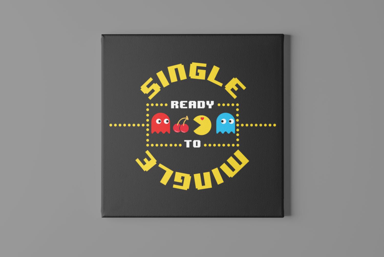 Single Ready to Mingle Canvas