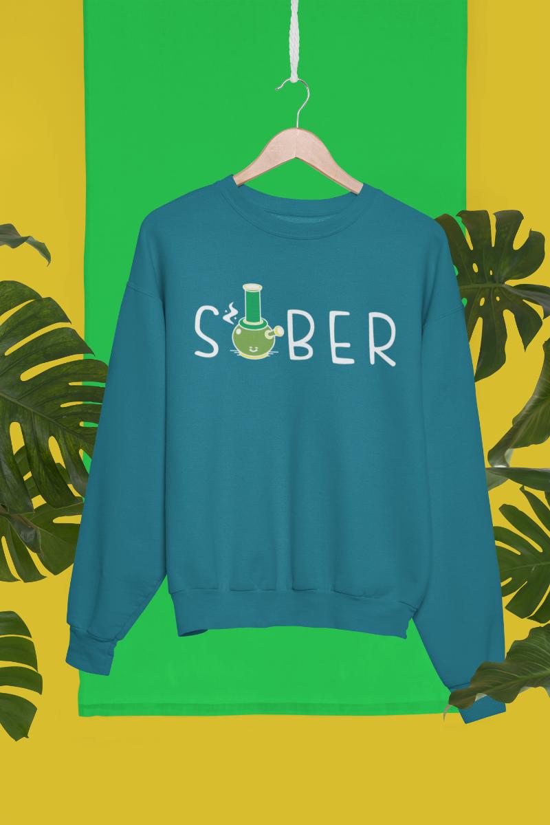 Sober Sweatshirt