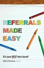 Referrals Made Easy – It's just not that hard!