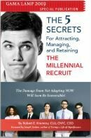 The Millennial Recruit – The Five Secrets for Attracting, Managing and Retaining