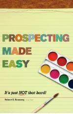 Prospecting Made Easy – It's just not that hard!