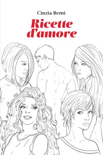 """RICETTE D'AMORE"" di Cinzia Berni - SPEDIZIONE GRATUITA"