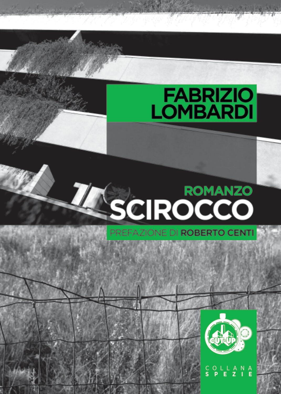 """""""SCIROCCO"""" di Fabrizio Lombardi - SPEDIZIONE GRATUITA"""