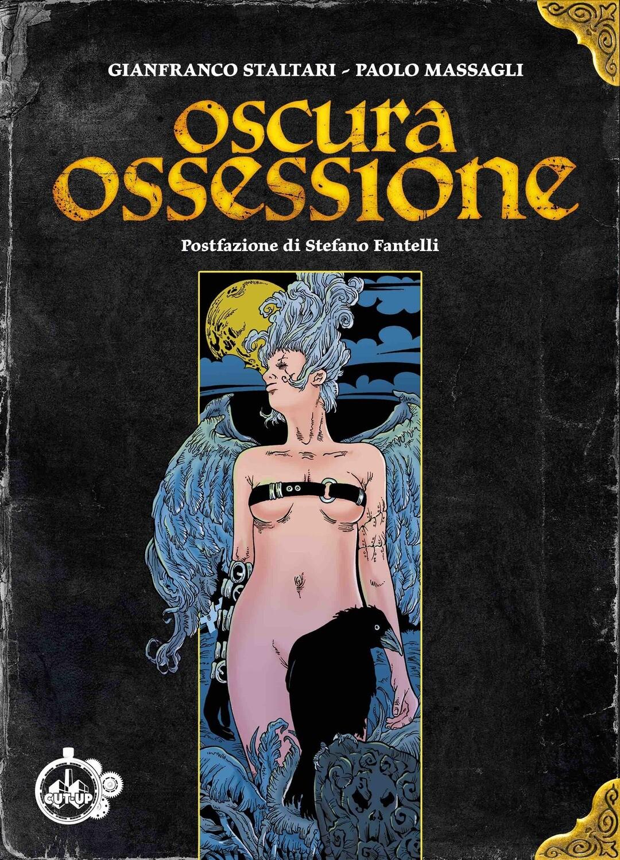 """""""OSCURA OSSESSIONE"""" di Gianfranco Staltari e Paolo Massagli - SPEDIZIONE GRATUITA"""
