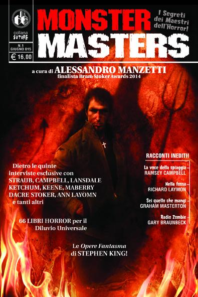 """""""MONSTER MASTERS: I segreti dei maestri dell'Horror"""" - A cura di Alessandro Manzetti - SPEDIZIONE GRATUITA"""