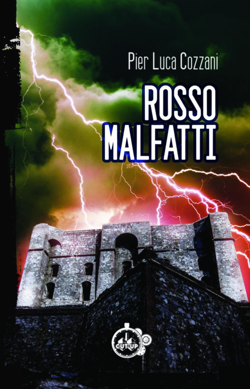 """""""ROSSO MALFATTI"""" di Pier Luca Cozzani - SPEDIZIONE GRATUITA"""