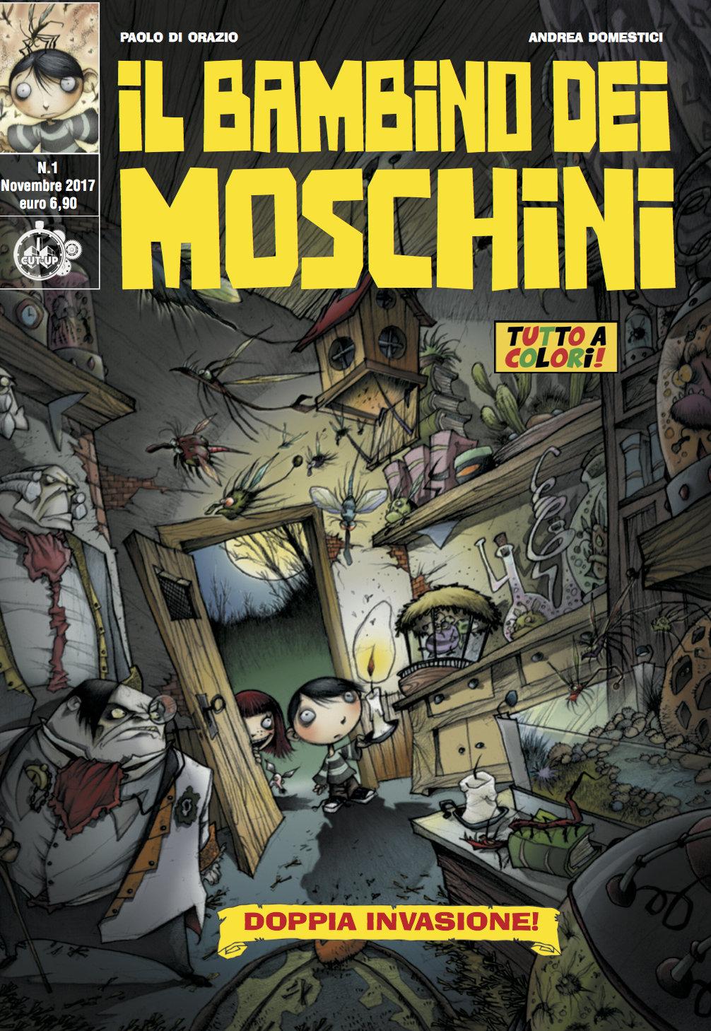 """IL BAMBINO DEI MOSCHINI n. 1 (di 3): """"Doppia invasione"""" di Paolo Di Orazio e Andrea Domestici"""